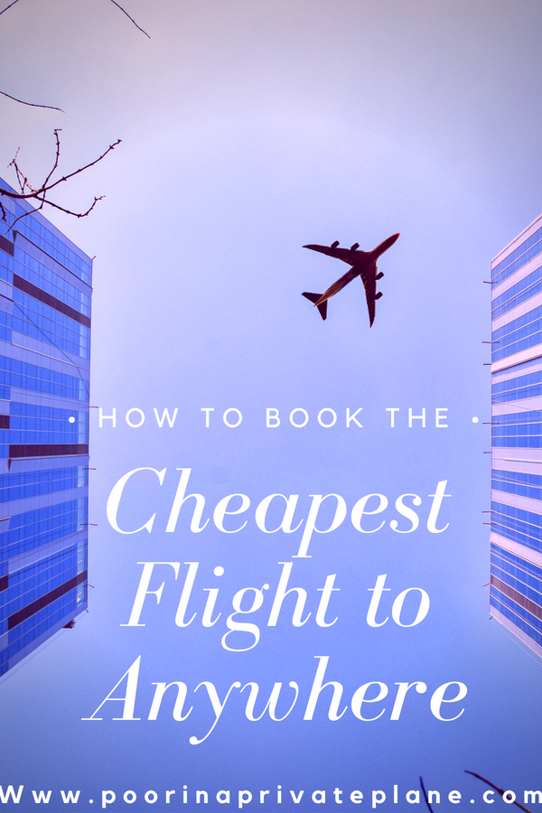 How to Book The Cheapest Flight to Anywhere
