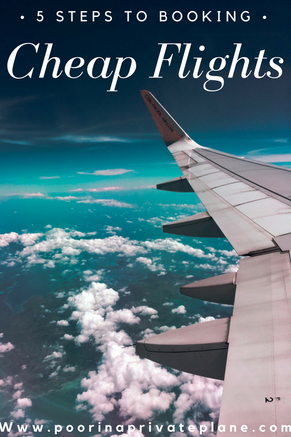 5 Steps to Booking Cheap Flights