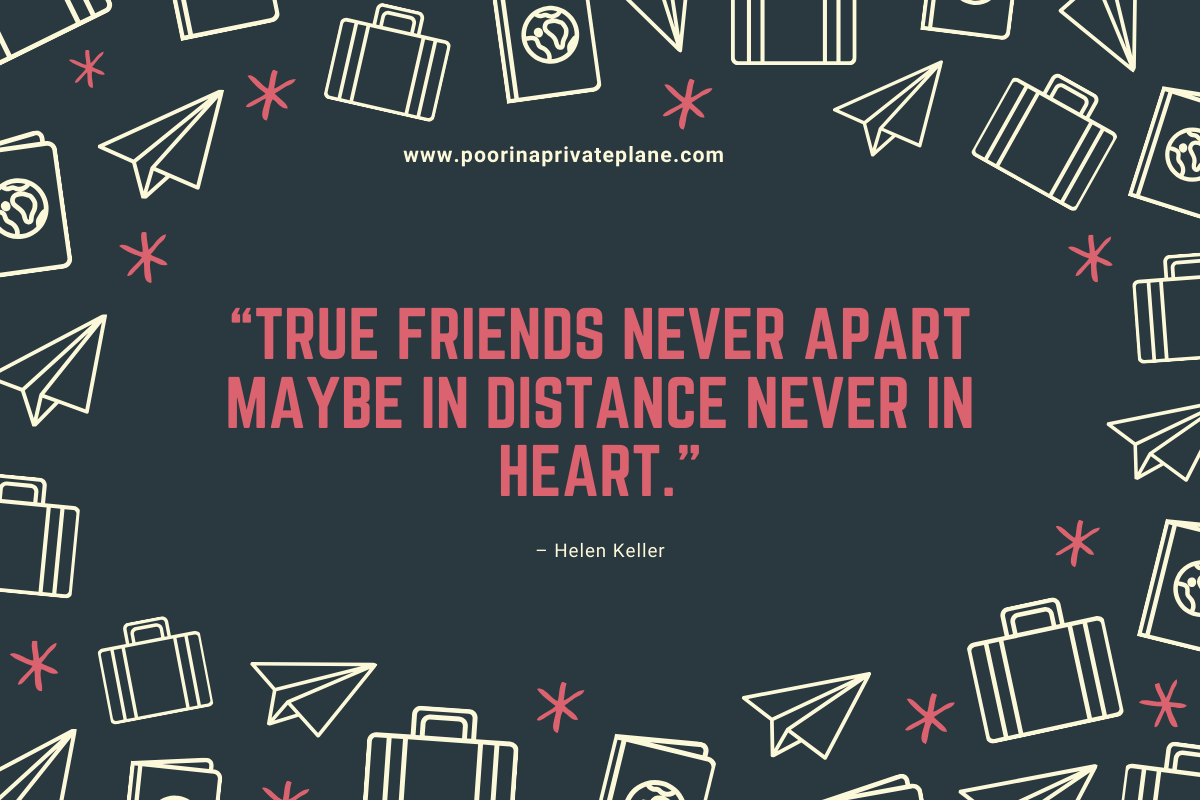 True friends never apart maybe in distance never in heart.