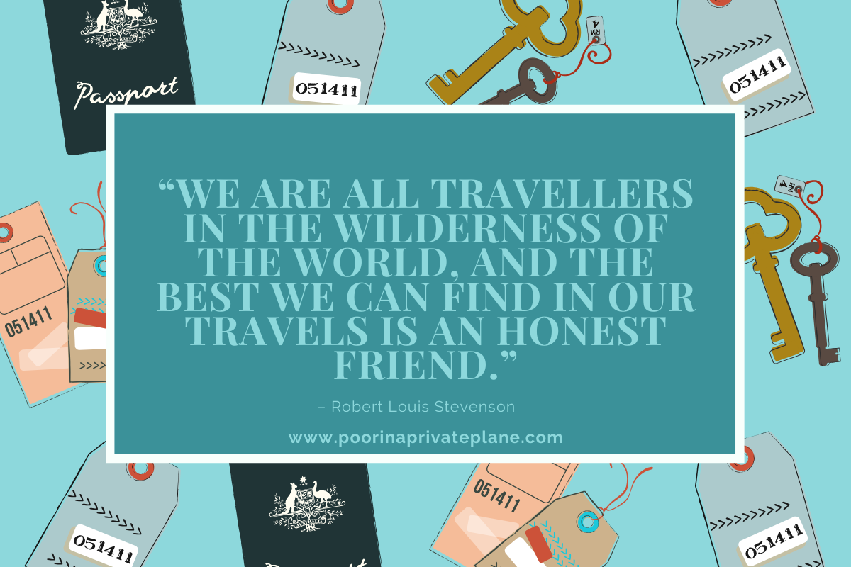 We are all travellers in the wilderness of the world, and the best we can find in our travels is an honest friend.